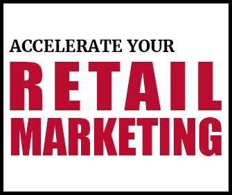 Accelerate Your Retail Marketing