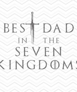 Best Dad In The Seven Kingdoms 1