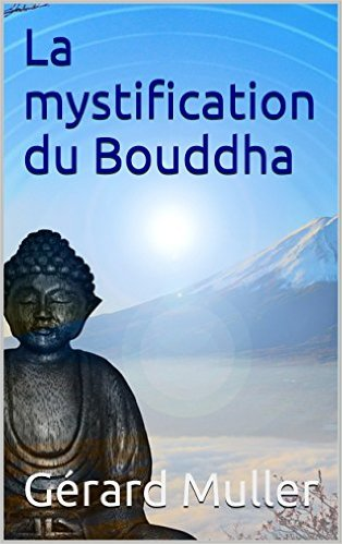 La mystification du Bouddha