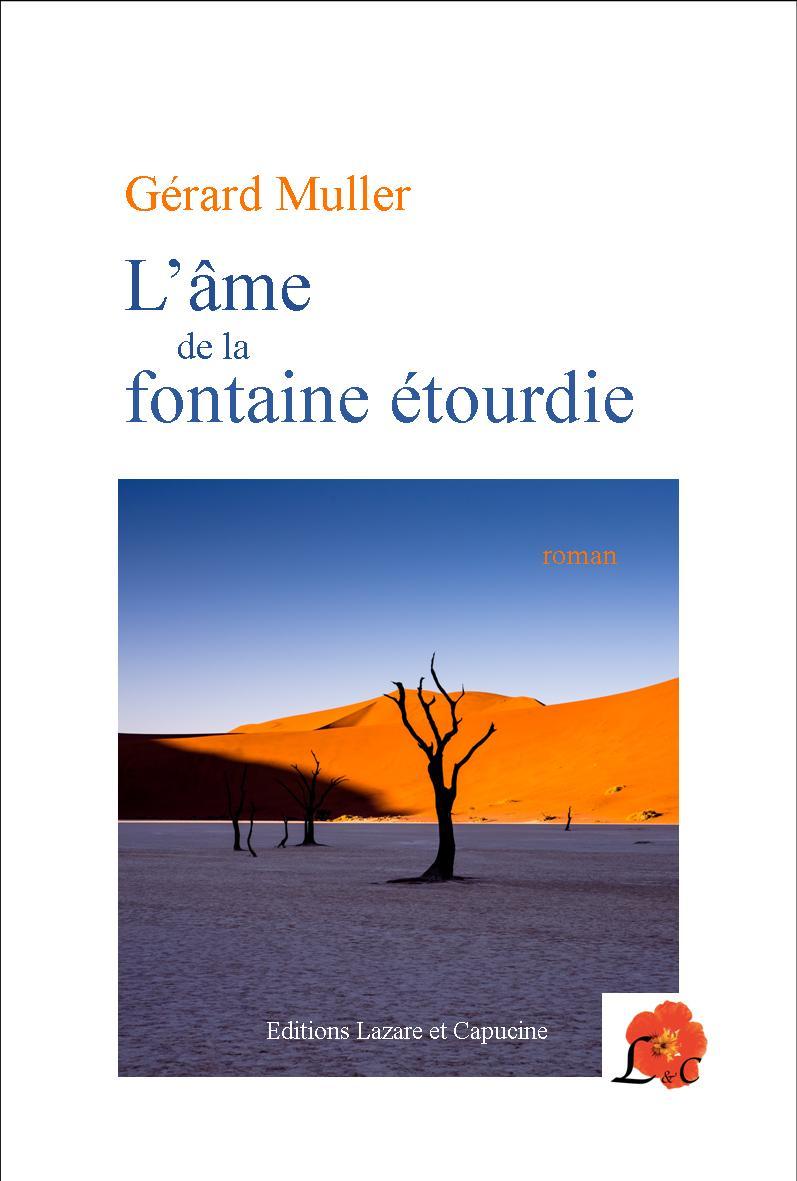 «L'âme de la fontaine étourdie», mon prochain roman chez Lazare et Capucine