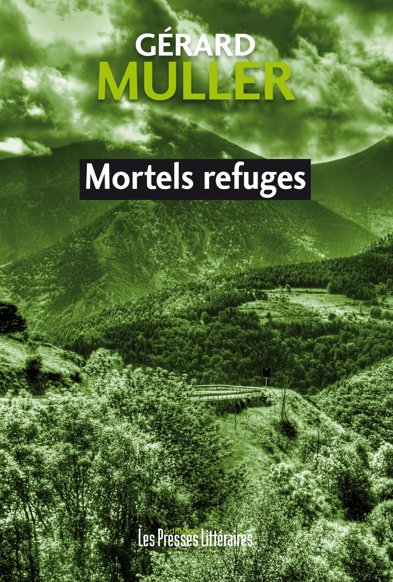 Mortels refuges, un polar pyrénéen