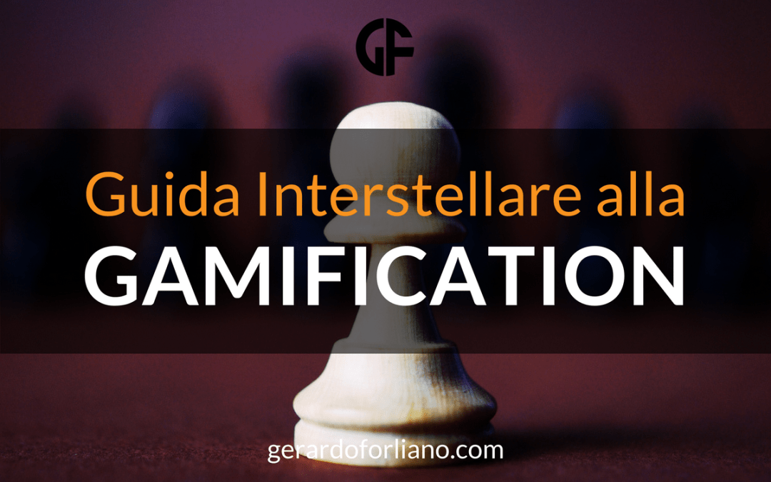 Guida interstellare alla Gamification