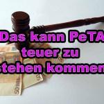 Verletzt PeTA vorsätzlich Unterlassungsansprüche?