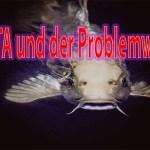 PeTA und der Problemwels