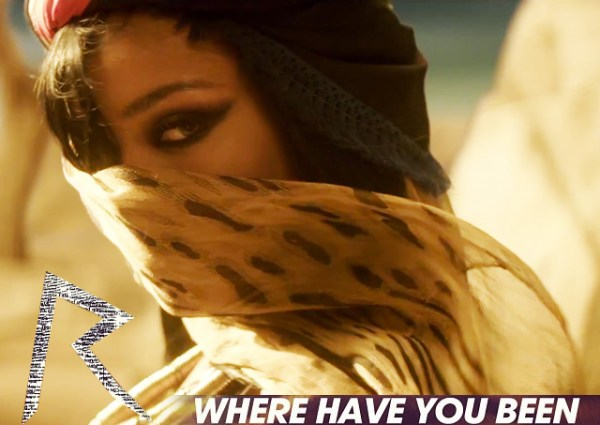 "Rihanna'dan Yeni Video : ""Where Have You Been"""