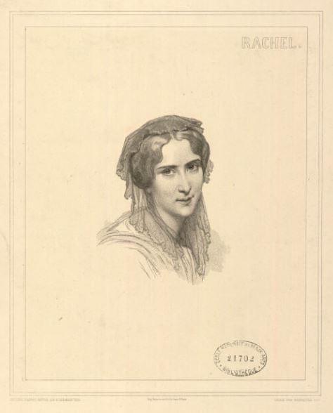 Madame Rachel - Mademoiselle Rachel