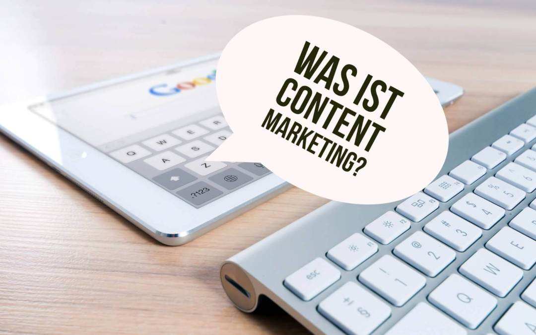 Was ist Content Marketing eigentlich genau?