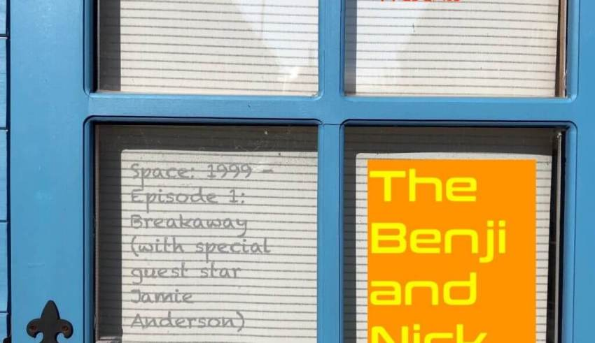 Benji and Nick Show Space 1999 Podcast Episode