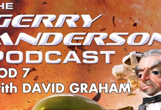 David Graham on the Gerry Anderson Podcast
