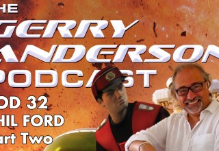 Interview with Phil Ford on the Gerry Anderson Podcast