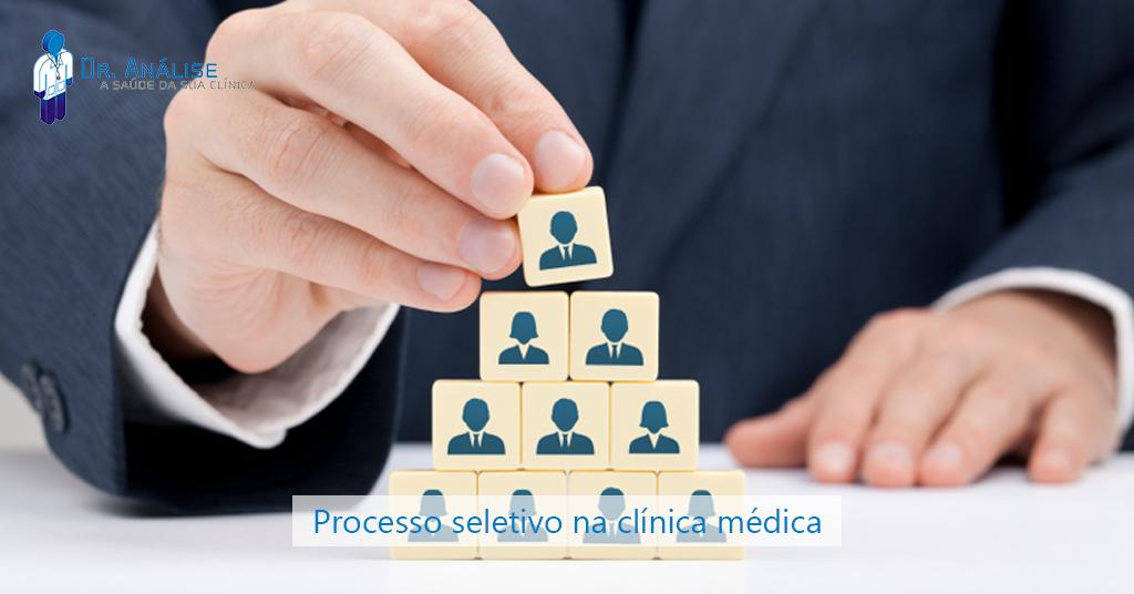 processo seletivo na clínica médica