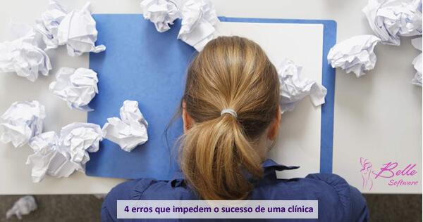 4 Erros que Impedem o Sucesso de uma Clínica de Estética ou SPA