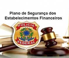 Plano de Segurança dos Estabelecimentos Financeiros e Bancos