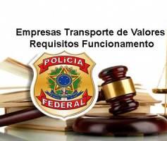 Empresas Transporte de Valores Requisitos Funcionamento