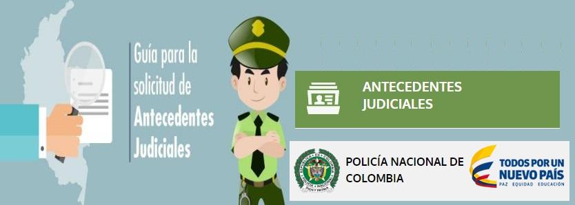 obten-tu-pasado-judicial-en-2-pasos-antecedentes-judiciales-policia-de-colombia