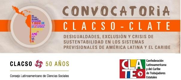 becas-clacso-clate-desigualdades-exclusion-y-crisis-de-sustentabilidad-en-los-sistemas-previsionales-de-america-latina-y-el-caribe-postulaciones-hasta-el-14-de-agosto-2017-2