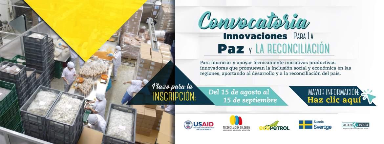 convocatoria-para-el-fortalecimiento-de-iniciativas-innovadoras-productivas-para-la-paz-y-la-reconciliacion-usaid-reconciliaicion-colombia-acdivoca
