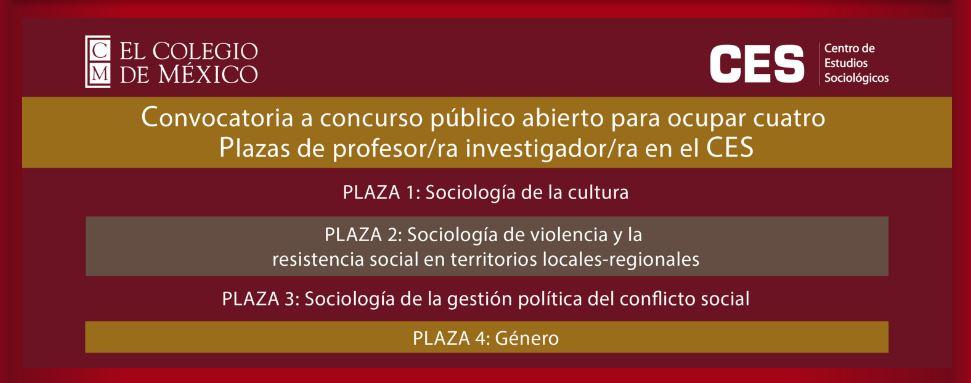 colegio-de-mexico-el-centro-de-estudios-sociologicos-y-el-programa-interdisciplinario-de-estudios-de-la-mujer-convoca-plazas-de-profesor-investigador