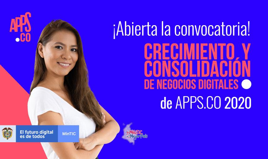 convocatoria-de-crecimiento-y-consolidacion-de-negocios-digitales-de-apps-co