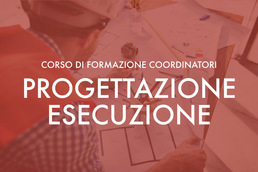 Corso per Coordinatori per la Progettazione e l'Esecuzione – webinar febbraio 2021