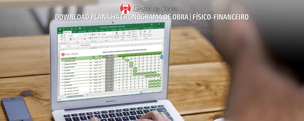 Planilha de Cronograma de Obra | Físico-Financeiro grátis