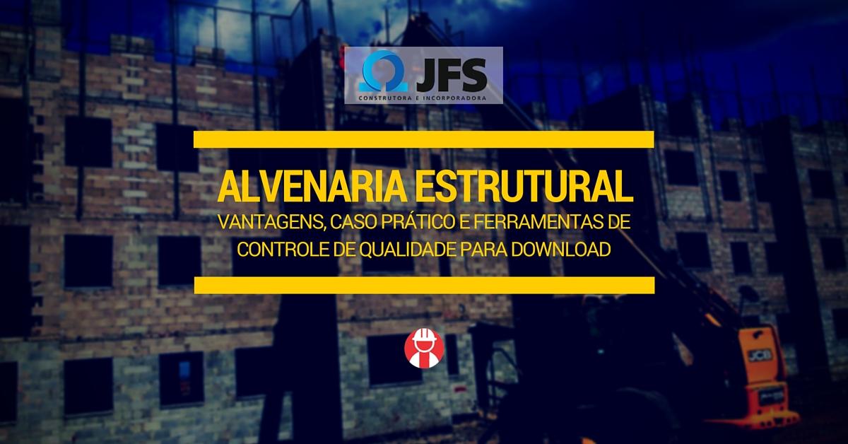 Alvenaria estrutural - dicas, vantagens - JFS_