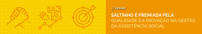 Conheça a história de sucesso de Saltinho com a implementação do GESUAS!