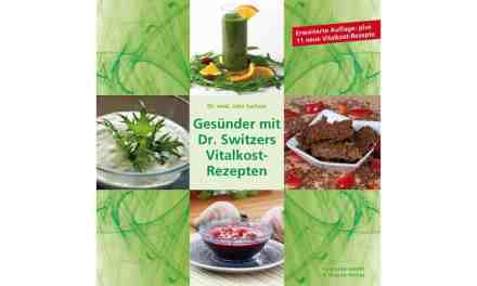 Gesünder mit Dr. Switzers Vitalkost-Rezepten