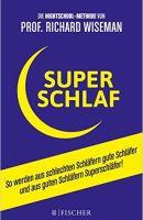 Superschlaf Buchzusammenfassung
