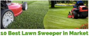 Review Of 10 Best Lawn Sweeper To Clean Grass & Leaves