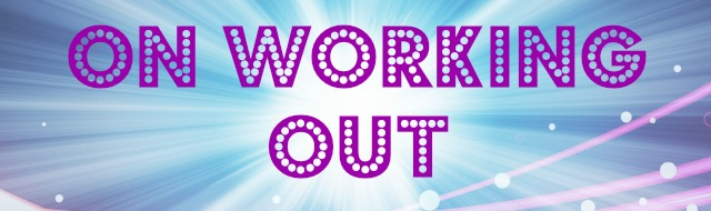 On Working Out