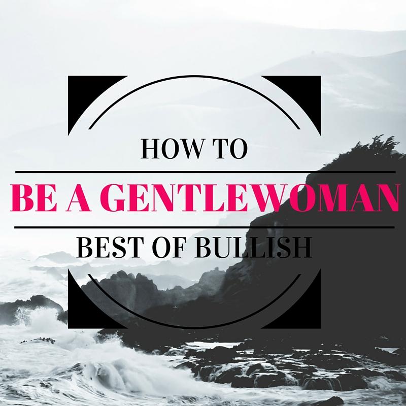 BoB Be A Gentlewoman