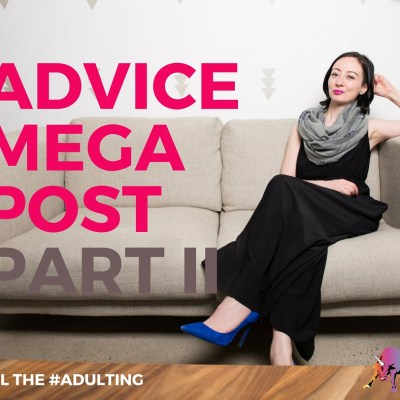 Advice Mega-Column, Part II: Giant Student Loans, Mean Girl Friends, Whitepapers, Career Changes, and Minimum Viable Products