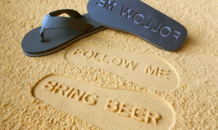 "Attract the Right Crowd with ""Follow Me Bring Beer"" Sandals"