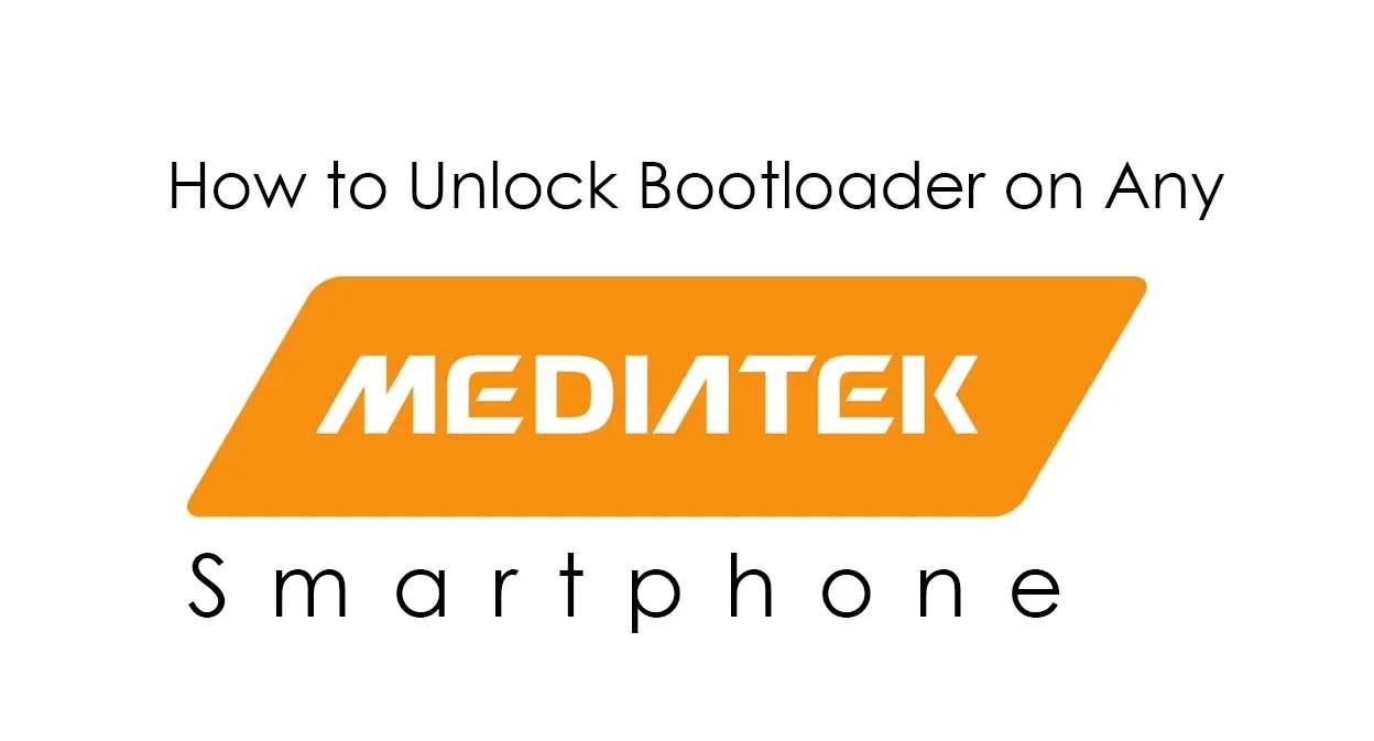 How to Unlock Bootloader on Any Mediatek Device
