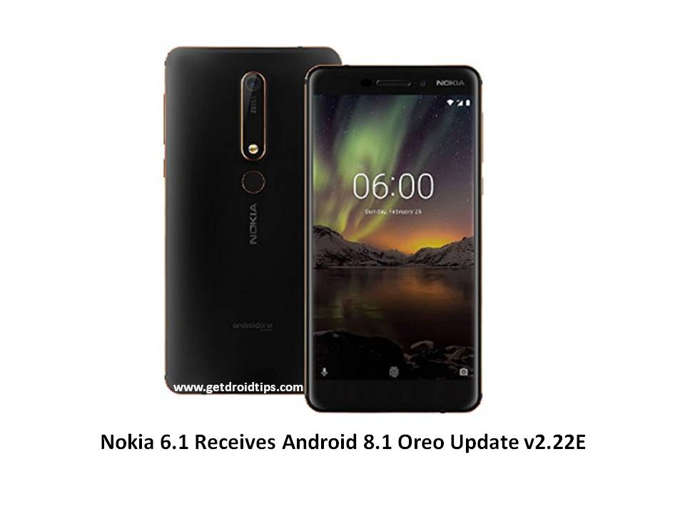 Nokia 6.1 Android 8.1 Oreo Update Is Now Rolling [v2.22E]