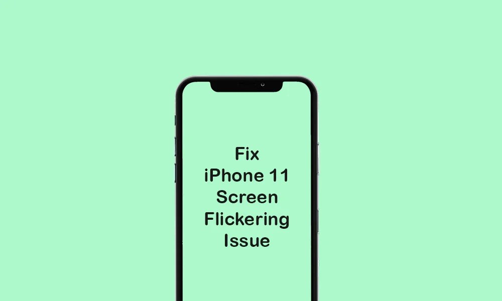 Как исправить проблему мерцания экрана iPhone 11