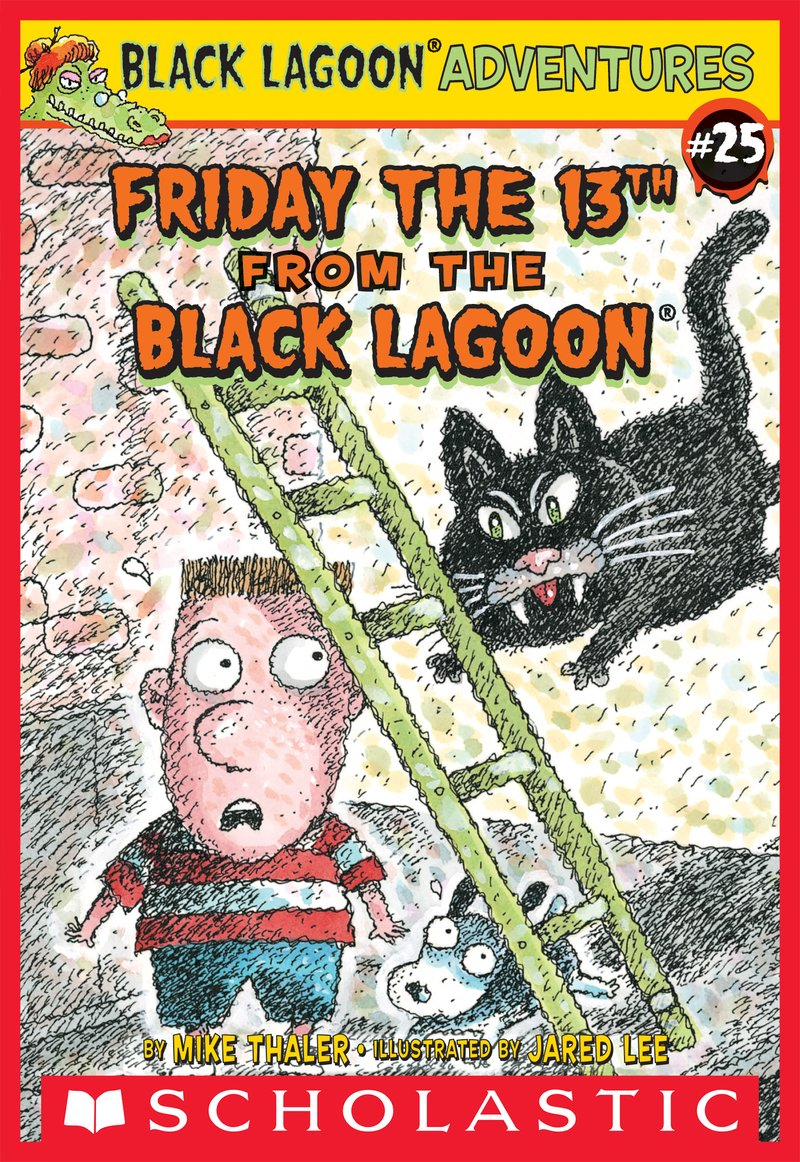 Friday the 13th From the Black Lagoon by Mike Thaler and Jared Lee