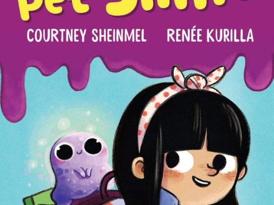 Epic! Originals book: My Pet Slime by Courtney Sheinmel