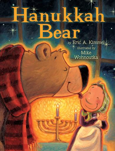 Hanukkah Bear By Eric A. Kimmel and Mike Wohnoutka