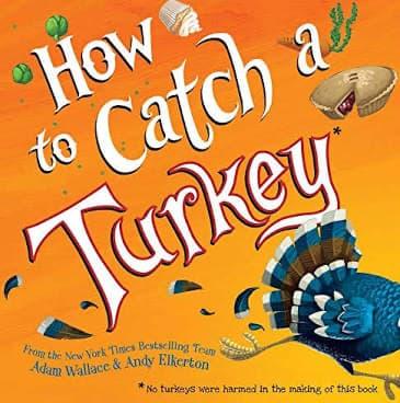 Kids' book: How to Catch a Turkey