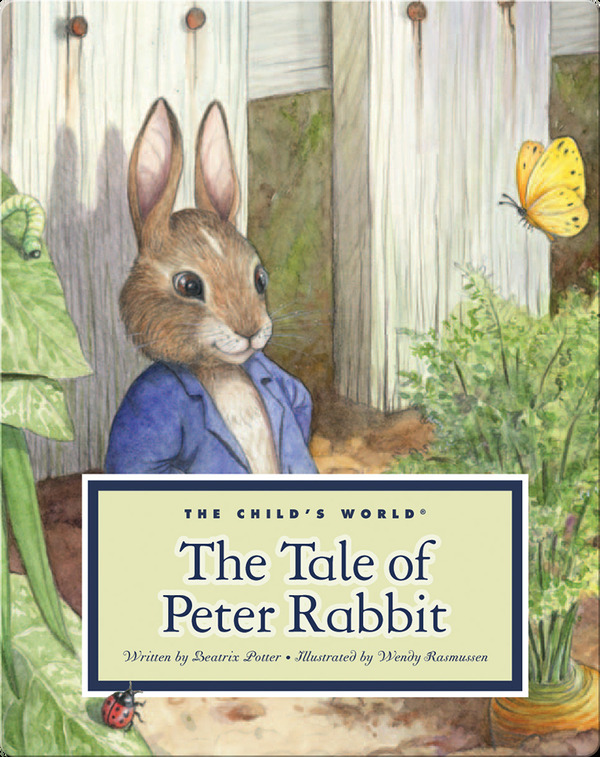 Classic children's picture books: The Tale of Peter Rabbit