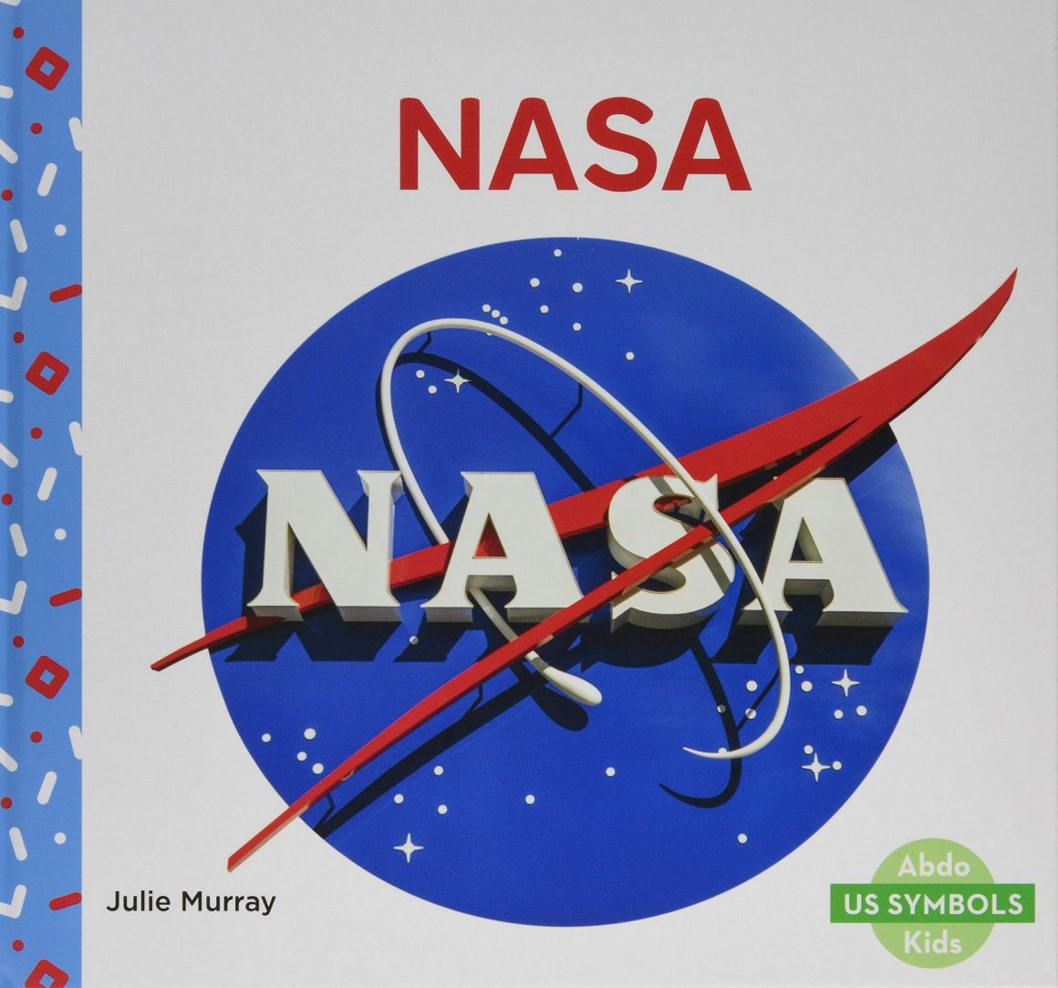 Nonfiction books for 1st graders: US Symbols: NASA