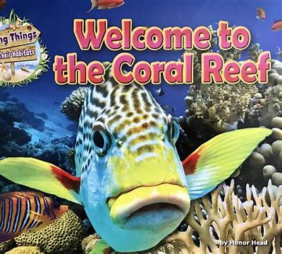 Best science books for kids: Welcome to the Coral Reef