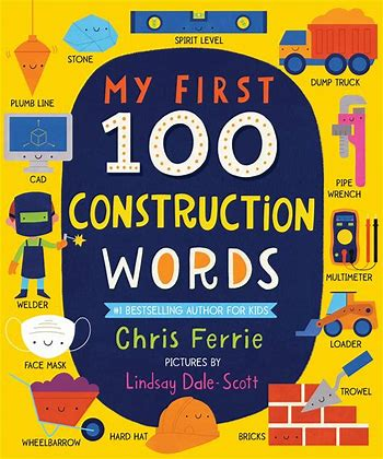 Best science books for kids: My First 100 Construction Words