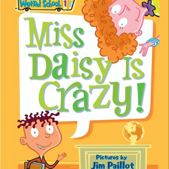 Funny Children's Books: My Weird School- Miss Daisy is Crazy!