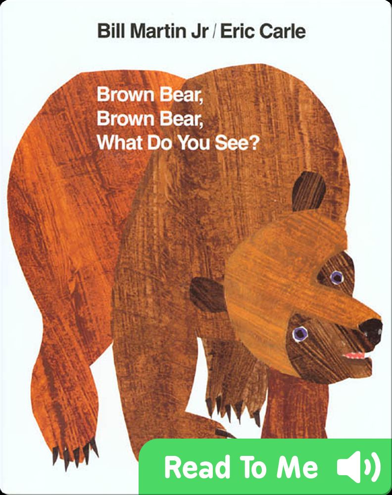 Classic children's picture books: Brown Bear, Brown Bear What do You See?