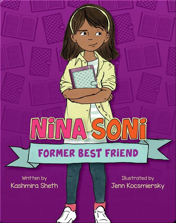 Best realistic fiction books for kids: Nina Soni: Former Best Friend