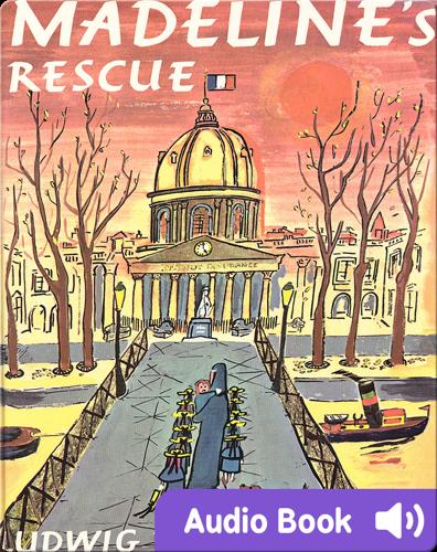 Classic children's picture books: Madeline's Rescue