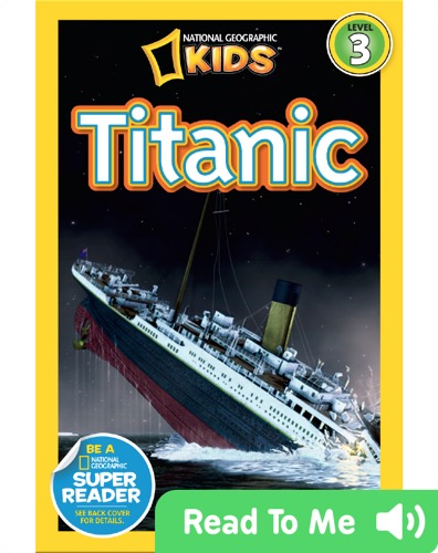 Titanic from National Geographic Kids